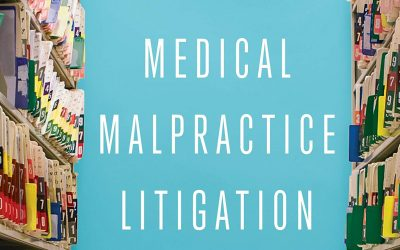MEDICAL MALPRACTICE LITIGATION